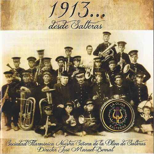 1913... Desde Salteras | Discografía de la Oliva de Salteras