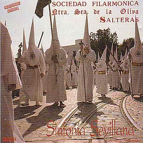 Sinfonía Sevillana | Discografía de la Oliva de Salteras